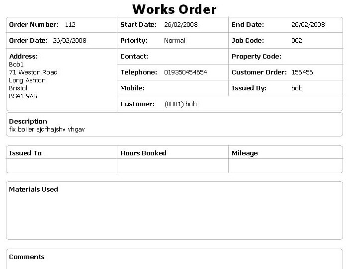 Works Order – This report will re-print your Works Order, so long as ...